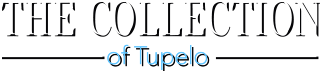 The Collection of Tupelo